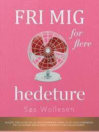 Fås nu som E-bog for 119,- kr Følg linket nedenfor til Saxo.com  http://www.saxo.com/dk/fri-mig-for-flere-hedeture_pdf_9788740460179