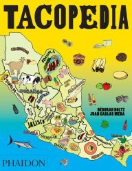 """Tacopedia, by Déborah Holtz and Juan Carlos Mena, from Phaidon Press.   """"To celebrate this food, the authors spent four years exploring the culture, history and variations on the taco... The final book, a best-seller in Mexico, has now been translated. With over 100 recipes, profiles of taco-makers, and eye-popping illustration & photography"""""""