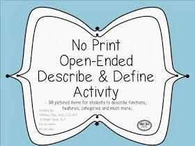 Bright Ideas: Speech-Language Pathology: No Print Describe & Define Activity