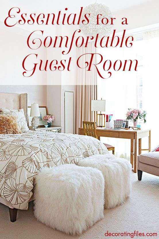 Essentials for creating a comfortable guest room want to for Bedroom necessities