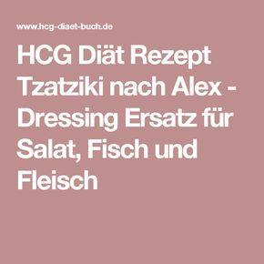 Hcg Diat Rezept Tzatziki Nach Alex Dressing Ersatz Fur Salat