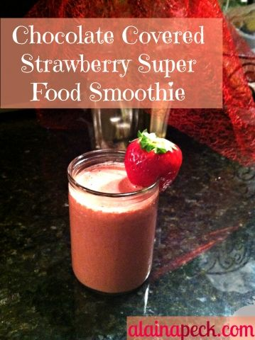 Chocolate Covered Strawberry Superfood Smoothie Perfect After A