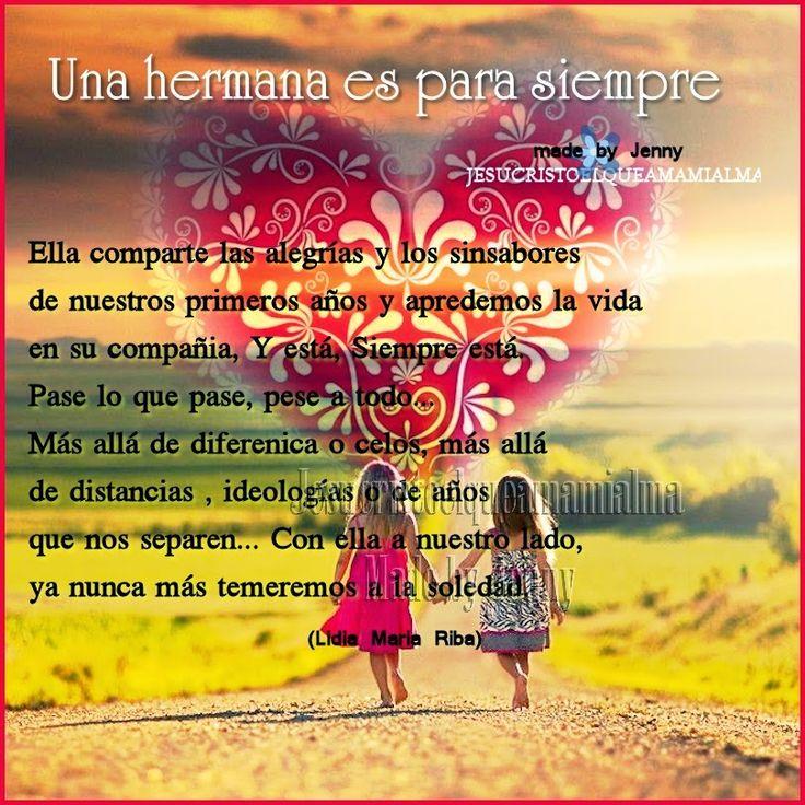 En este día quiero dedicar esta entrada a mi hermana, mi  única hermana Giovana,  doy gracias a Dios porque es parte de mi vida.
