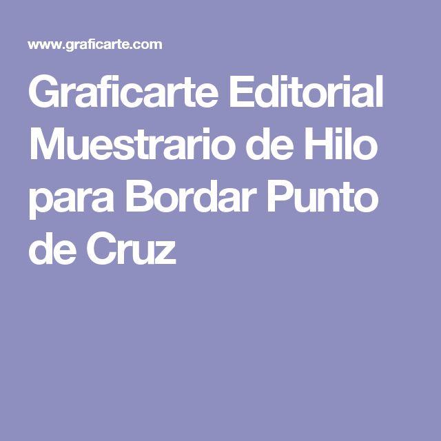 Graficarte Editorial Muestrario de Hilo para Bordar Punto de Cruz