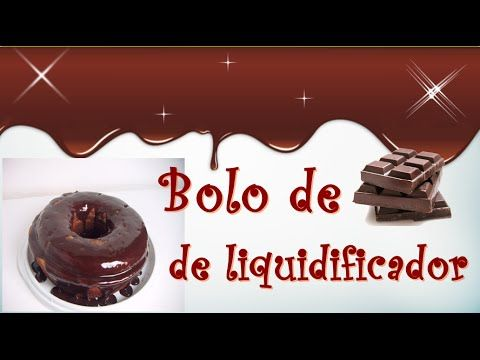 Receita- Bolo de chocolate de liquidificador - YouTube