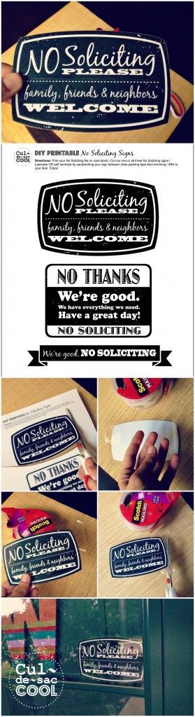 DIY PRINTABLE NO SOLICITING SIGNS...Letting them down gently!   CULDESACCOOL.COM