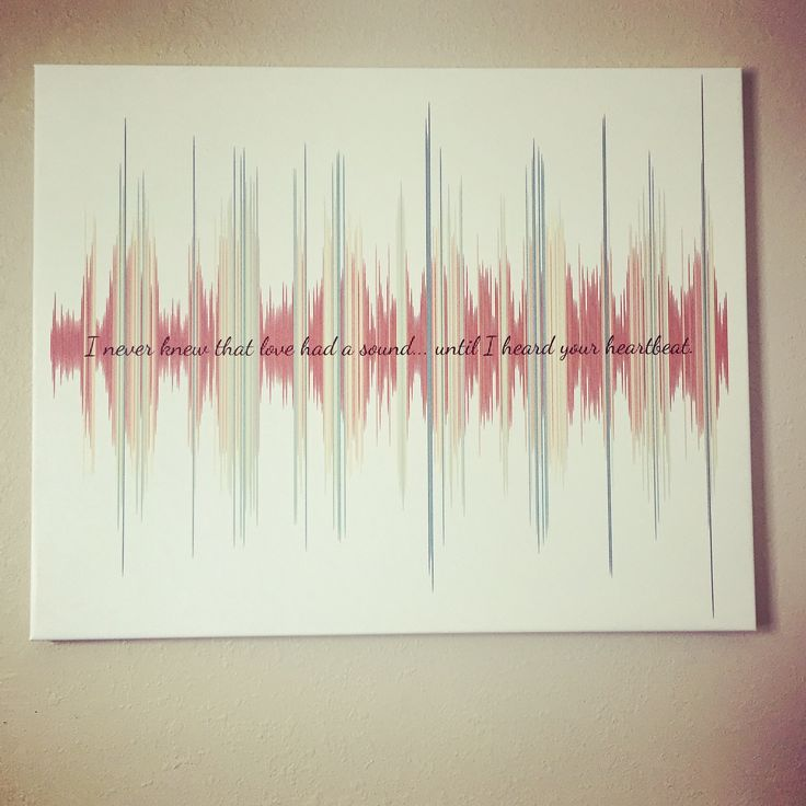 My husband made this for me as a surprise. It's a canvas of our baby's actual heartbeat the first time we heard it. Here is how he did it: I uploaded the recording of the heartbeat to a website called soundviz, and on there once you can make your picture of the sound wave and they will sell it to you for $30 (as a PDF). Then I had the image made into a canvas from a different website, I think there's a bunch of places to do that (places like shutterfly possibly). Hope that is helpful!