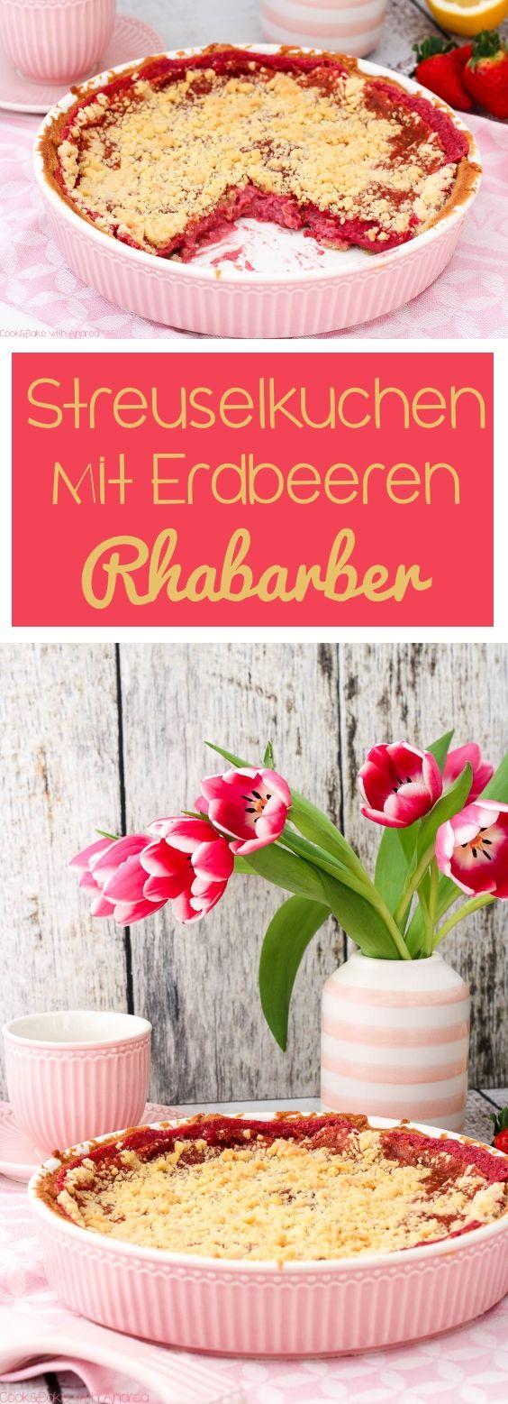 C&B with Andrea - Streuselkuchen mit Rhabarber und Erdbeeren Rezept - Frühling - www.candbwithandrea.com - Collage