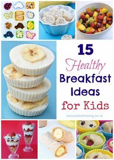 15 Quick and easy healthy breakfast ideas for kids from Eats Amazing UK, including easy recipes for kids to make themselves