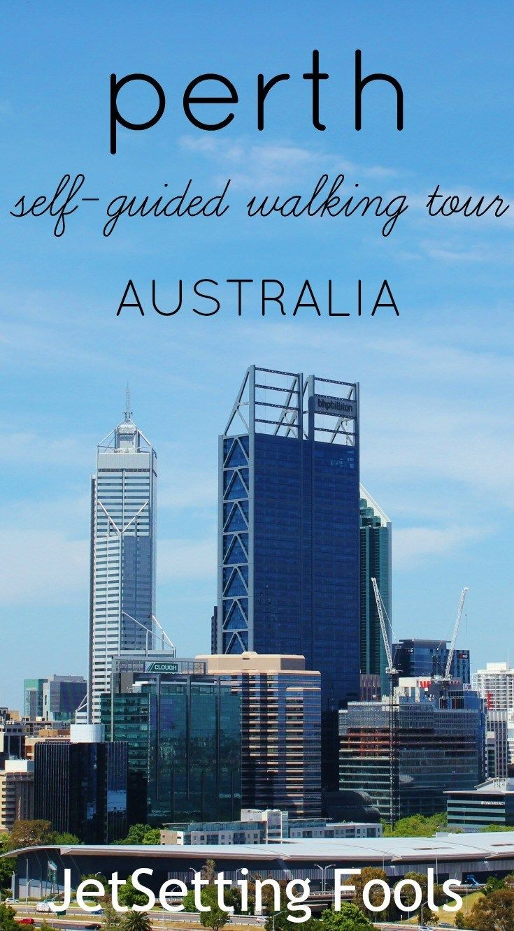 Perth Self-Guided Walking Tour One Day Itinerary JetSetting Fools
