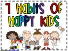 Seven Habits of Happy Kids- FREE posters!  These are fun, colorful, easy to read, and can work with encouraging POSITIVE Behavior!