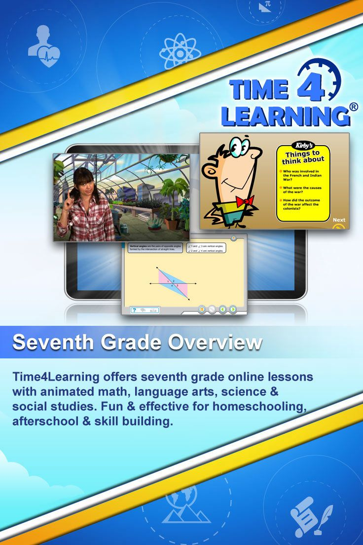 Time4Learning offers seventh grade online lessons with animated math, language arts, science & social studies. Fun & effective for homeschooling, afterschool & skill building.