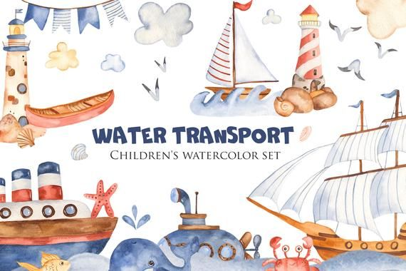 Cute Water Transport Watercolor Clipart Cartoon Of Ships