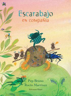 Escarabajo en compañía / Pep Bruno y Rocío Martínez.