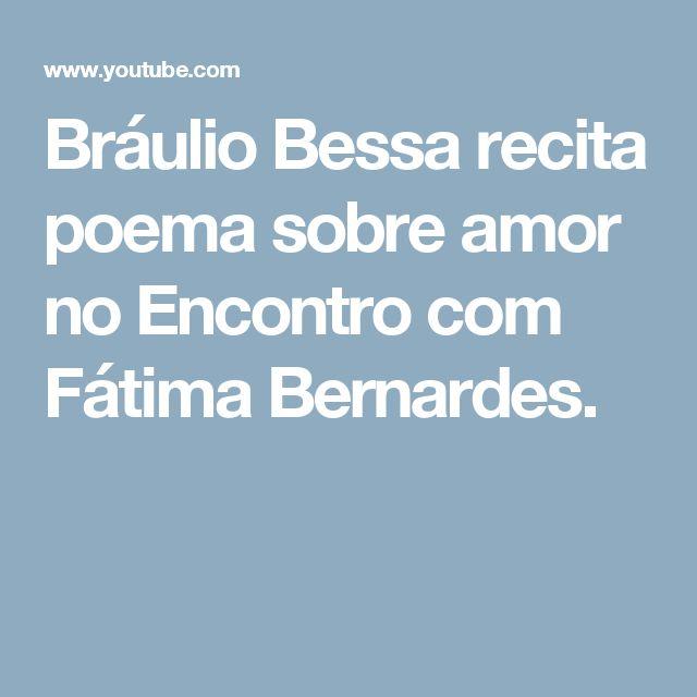 Bráulio Bessa recita poema sobre amor no Encontro com Fátima Bernardes.