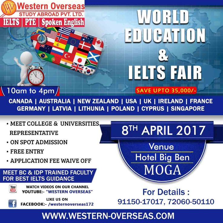 Western Overseas Study Abroad Pvt. Ltd. is Organizing World Education & IELTS Fair in Moga, Where you can meet Delegates of your Preferable Country & You will also get an opportunity to interact with Certified Trainers of IDP and British Council. Your all questions will be answered by Delegates of different countries like Australia, Canada, New Zealand ,USA, Ireland, France, Switzerland, Germany, South Korea, UK, Cyprus, Singapore. Entry will remain 100% Free.. Do visit us for a better…