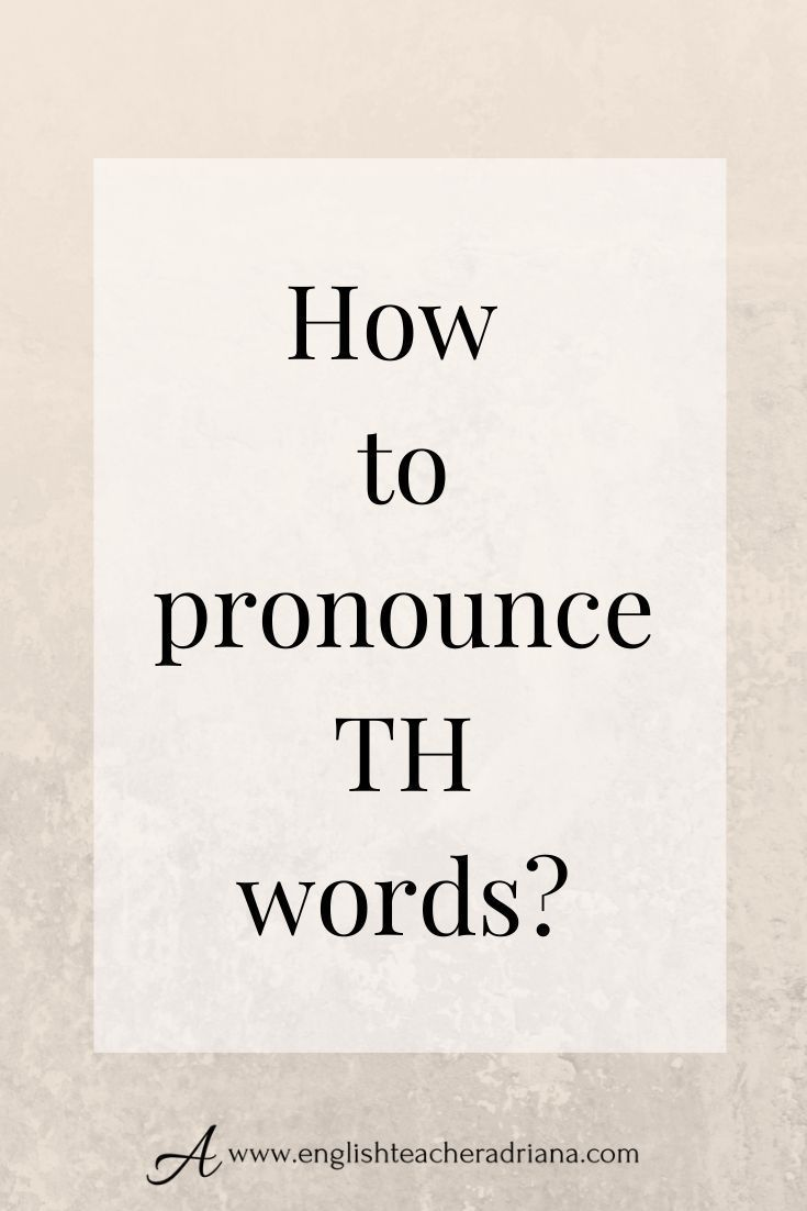 How To Pronounce Th : pronounce, Pronounce, Words, English, Pronunciation, Training, Improve, Accent, Speak, Clearly, Words,, Pronounce,, Learn, Vocabulary
