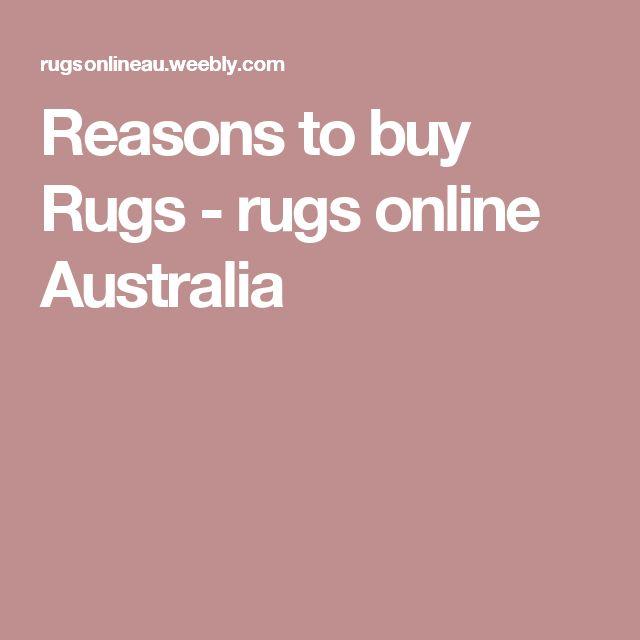 Reasons to buy Rugs - rugs online Australia
