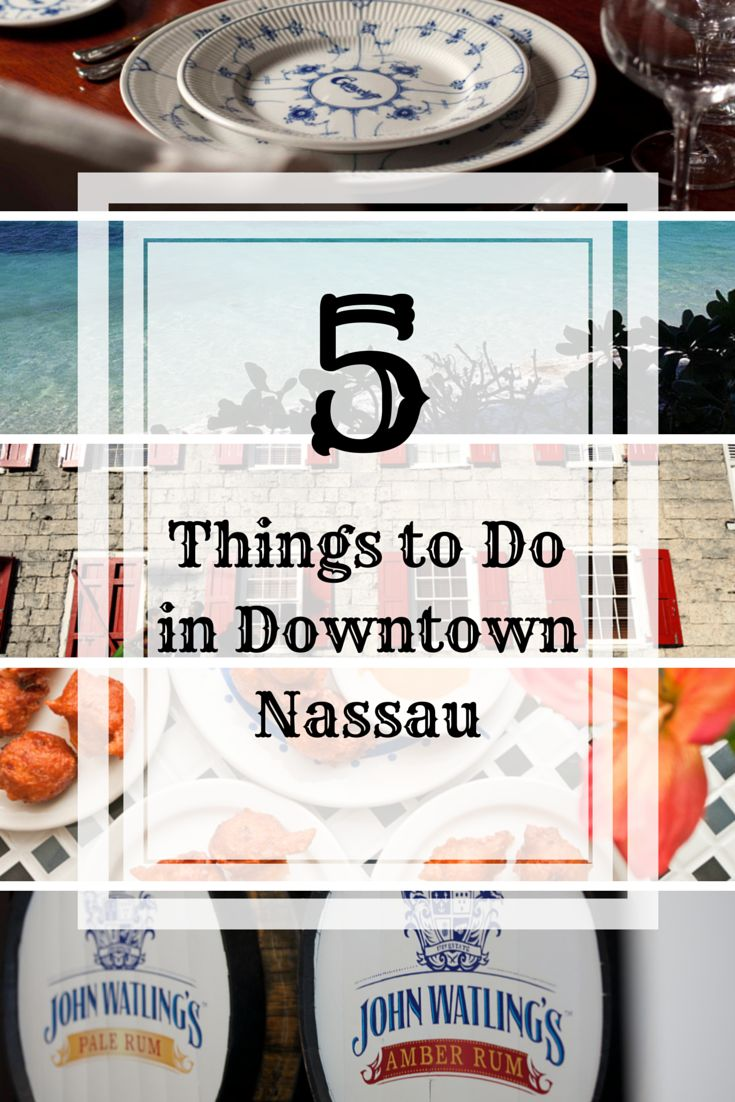 There's tons to see and do in Nassau! These are our Top 5.