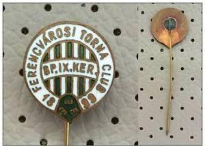 HUNGARY OLD FOOTBALL SOCCER PIN Ferencvárosi Torna Club