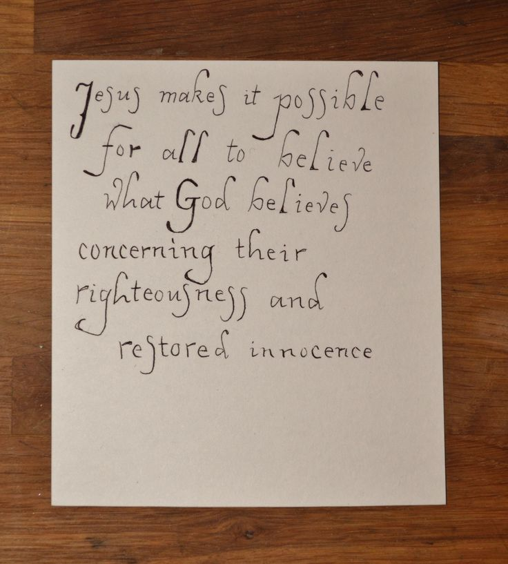 Galatians 3:22,  MirrorBible:   Jesus Christ makes it possible for all to believe what God believes concerning their righteousness and restored innocence.  He is the embodiment of Gods faith in men    - Francois du Toit, mirror bible -
