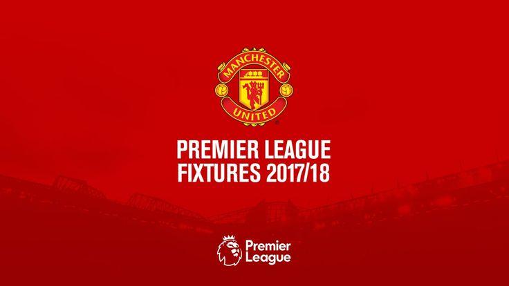 Manchester United Premier League fixtures 2017/18 - Official Manchester United Website