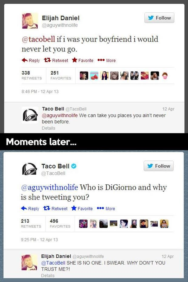 I found my new job. I'm gonna be the social media person for a major company and just tweet funny things to people. Taco bell already has one so I'll have to start somewhere else.