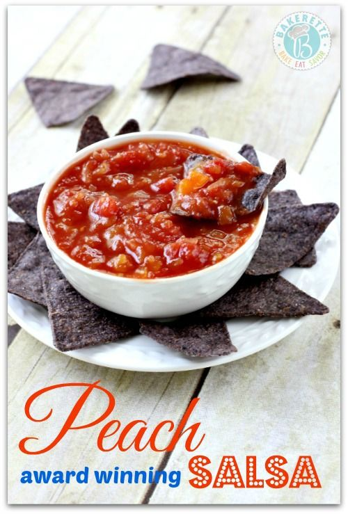 Award Winning Peach Salsa Recipe! Bakerette.com. I'll have to try to make this for James.