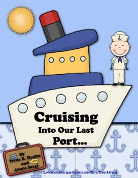 End of the Year Cruise Themed Unit for Primary Students by Trina R. Dralus at http://www.teacherspayteachers.com/Product/End-of-the-Cruise-Themed-Unit-for-Primary-Students ($)