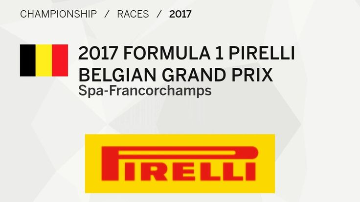 Race 12 2017 FORMULA 1 Spa Belgium Grand Prix Race12