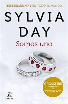 SOMOS UNO Silvia Day ( Casarme con él fue un sueño hecho realidad. Seguir casada con él es la lucha de mi vida. El amor transforma. Nuestro amor es tanto un refugio en el que guarecerse de la lluvia como la más violenta de las tormentas)