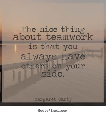 Positive Team Quotes Alluring 13 Best Teamwork Images On Pinterest  Ha Ha Teamwork And Funny Pics Inspiration Design