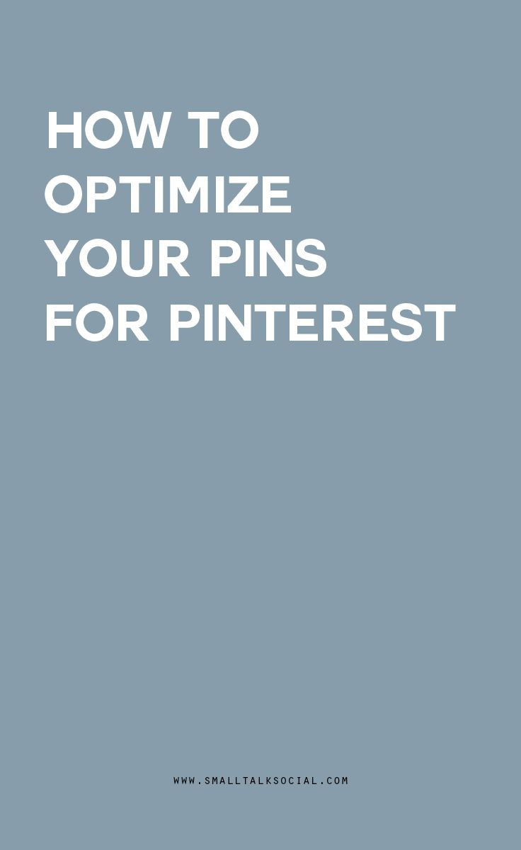 How to optimize every image on your blog for Pinterest before hitting publish   Preparing your blog for the Smart Feed.