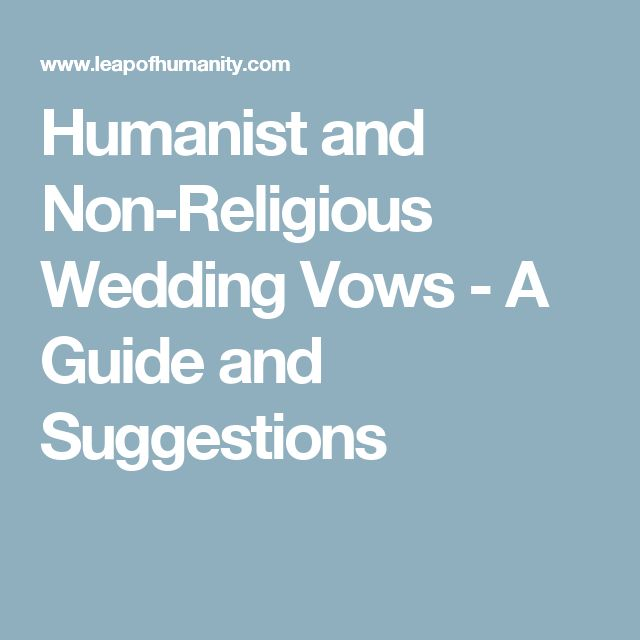 Humanist and Non-Religious Wedding Vows - A Guide and Suggestions