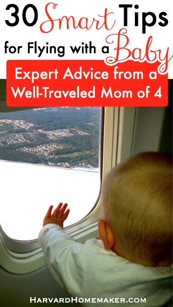 Flying with your baby for the first time over the holidays? This is a must read! A Well-Traveled Mom's Guide - 30 Smart Tips For Flying With a Baby by Harvard Homemaker. #traveltips #parentingtips #harvardhomemaker