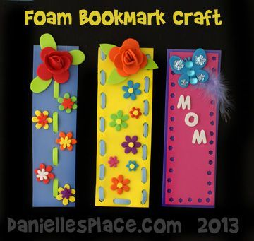 Foam Bookmark Crafts Kids Can Make for Mother's Day http://www.daniellesplace.com