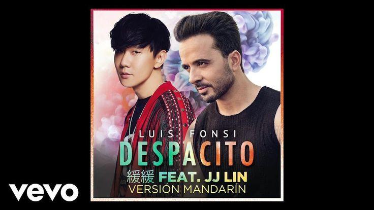 Luis Fonsi - Despacito 緩緩 (Mandarin Version/ Audio) ft. JJ Lin - YouTube