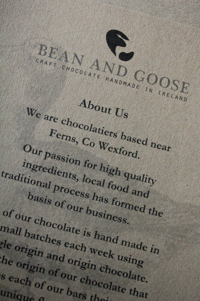 Bean & Goose are chocolatiers based in Co. Wexford. Two sisters, Karen and Natalie began playing with chocolate in 2013 and have grown little-by-little producing some of the best chocolate bars and truffles in Ireland. Can be found in Temple Bar Markets on Saturdays along with supplying local markets and eating places around Ireland.