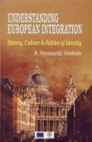 Understanding European Integration: History, Culture and Politics of Identity