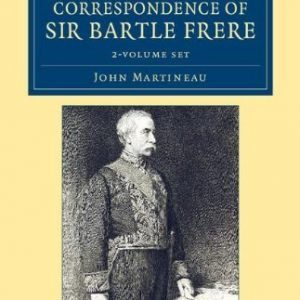 Life and Correspondence of Sir Bartle Frere, Bart., G.C.B., F.R.S., etc. 2 Volum…  #books  #activists  #artists  #asian  #history  #india  #library  #universities  #voters  http://nublaxity.com/life-and-correspondence-of-sir-bartle-frere-bart-g-c-b-f-r-s-etc-2-volum/