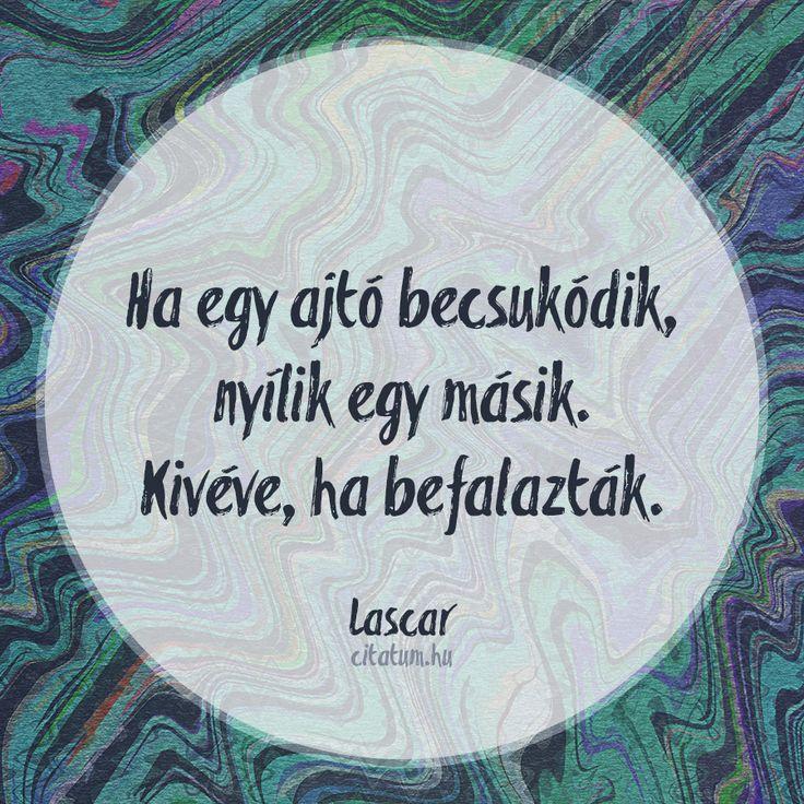 Lascar #idézet