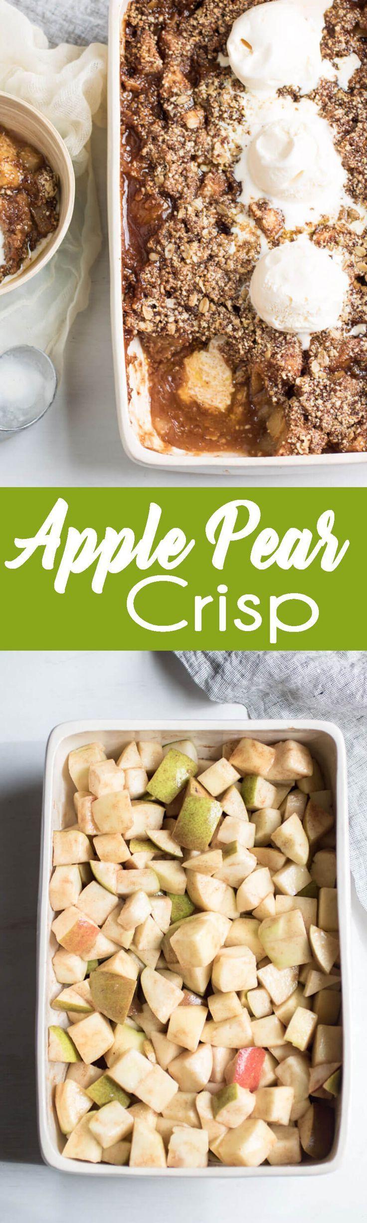 Best 25+ Apple pear crisp ideas on Pinterest | Apple pear ...