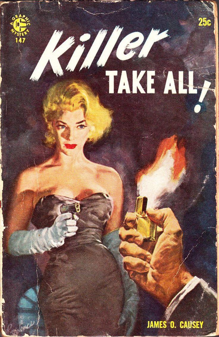 KILLER TAKE ALL! - 1957 #pulp fiction #cover #art