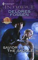 Savior in the Saddle by Delores Fossen - FictionDB