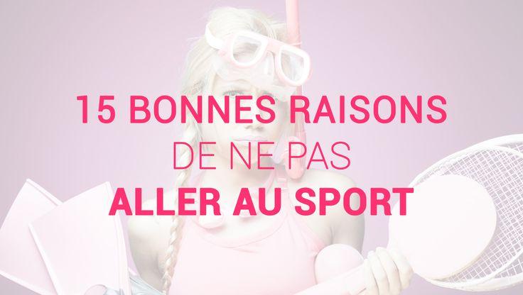 15 excuses toutes faites pour louper le sport (sans culpabiliser) enfin presque ! http://www.defense-assurances.com/blog/15-excuses-toutes-pretes-pour-secher-le-sport/