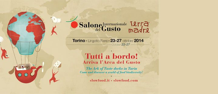 SALONE INTERNAZIONALE DEL GUSTO E TERRA MADRE 2014