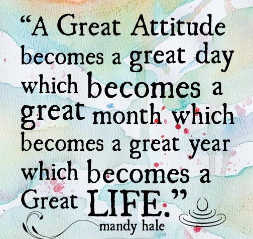 Inspirational Quotes On Great Sayings A Great Attitude Becomes A ...