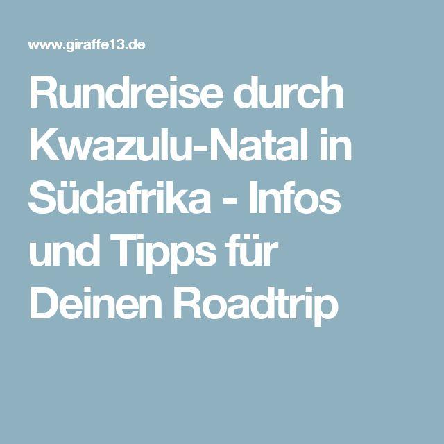 Rundreise durch Kwazulu-Natal in Südafrika - Infos und Tipps für Deinen Roadtrip