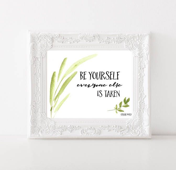 Be Yourself Everyone Else is Taken Oscar Wilde quote Watercolor digital print Home decor Wall art Irish quote Motivational Instant download by SansSouciPrintables on Etsy