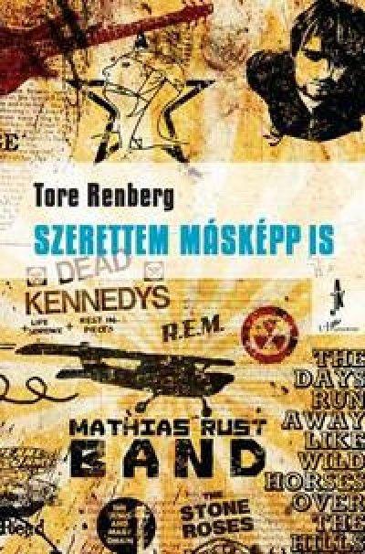 Könyv: Szerettem másképp is (Tore Renberg)